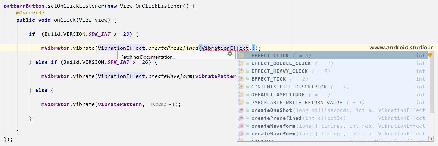 تعریف افکتهای ویبره در اندروید 10 به بالا توسط VibrationEffect.createPredefined